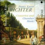 Franz Xaver Richter: Concertos and Chamber Music