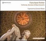 Franz Xavier Richter: Sinfonias; Sonatas; Oboe Concerto