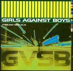 Freak*on*Ica - Girls Against Boys