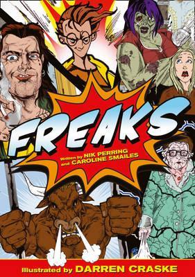 Freaks - Smailes, Caroline, and Perring, Nik