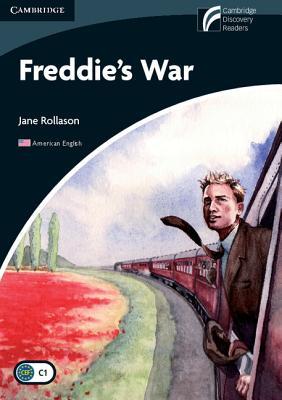 Freddie's War Level 6 Advanced American English Edition - Rollason, Jane