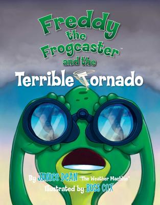 Freddy the Frogcaster and the Terrible Tornado - Dean, Janice