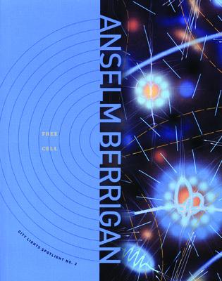 Free Cell - Berrigan, Anselm