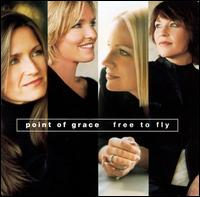 Free to Fly - Point of Grace