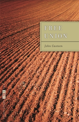 Free Union - Casteen, John, and Genoways, Ted (Editor)