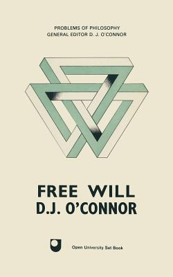 Free Will - O'Connor, D. J.