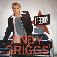 Freedom - Andy Griggs