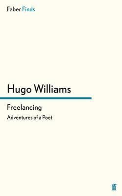 Freelancing: Adventures of a Poet - Williams, Hugo
