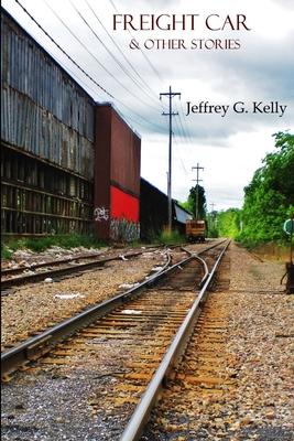 Freight Car - Kelly, Jeffrey G.