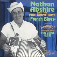 French Blues - Nathan Abshire & the Pinegrove Boys