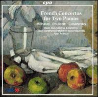 French Concertos for Two Pianos - SWR Radio Orchestra Kaiserslautern; Alun Francis (conductor)