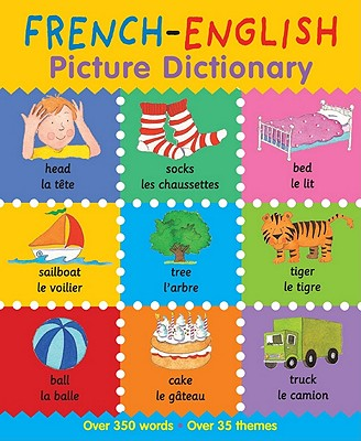 French-English Picture Dictionary - Bruzzone, Catherine, and Millar, Louise