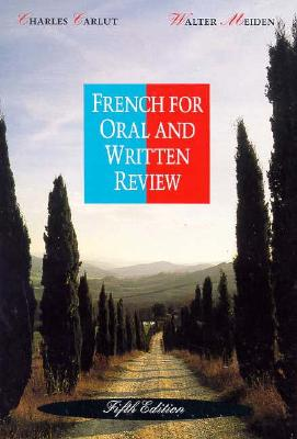 French for Oral and Written Review - Carlut, Charles