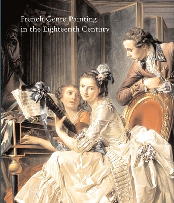 French Genre Painting in the Eighteenth Century - Conisbee, Philip (Editor)