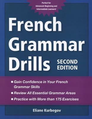 French Grammar Drills - Kurbegov, Eliane