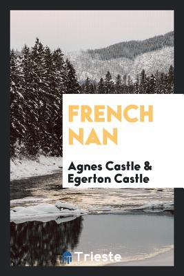 French Nan - Castle, Agnes