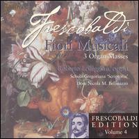 Frescobaldi: Fiori Musicali - Fabiano Ruin (baroque trumpet); Roberto Loreggian (organ); Schola Gregoriana Scriptoria (choir, chorus)