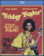 Friday Foster [Blu-ray]