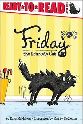 Friday the Scaredy Cat - McMahon, Kara