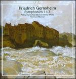 Friedrich Gernsheim: Symphonies 1 & 3