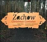 Friedrich Wilhelm Zachow: Christmas Cantatas