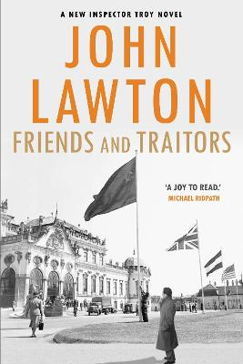 Friends and Traitors - Lawton, John