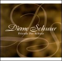 Friends for Schuur - Diane Schuur