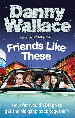 Friends Like These - Wallace, Danny