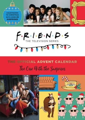 Friends: The Official Advent Calendar: The One with the Surprises (Friends TV Show) - Insight Editions