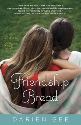 Friendship Bread - Gee, Darien