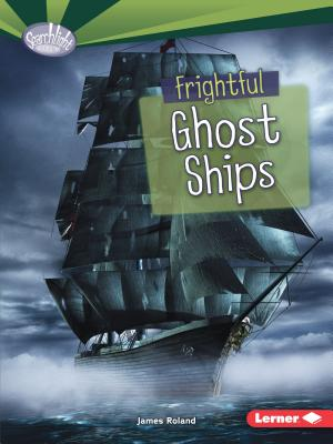 Frightful Ghost Ships - Roland, James