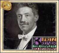 Fritz Kreisler Complete RCA Recordings - Carl Lamson (piano); Edwin Schneider (piano); Efrem Zimbalist (violin); Francis J. Lapitino (harp); Fritz Kreisler (violin);...