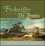 Froberger on the 1658 de Zentis