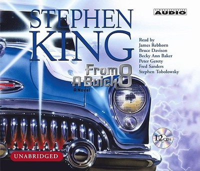 From a Buick 8 - King, Stephen, and Rebhorn, James (Read by), and Davison, Bruce (Read by)