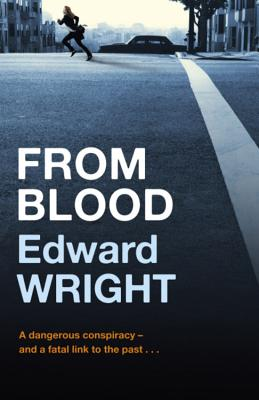 From Blood - Wright, Edward