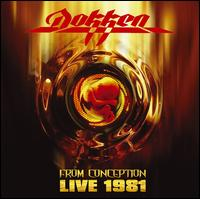 From Conception: Live 1981 - Dokken