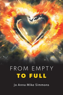 From Empty to Full - Simmons, Jo Anna Mike