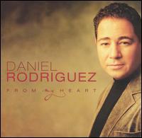 From My Heart - Daniel Rodriguez