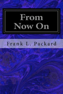 From Now on - Packard, Frank L