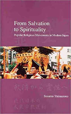 From Salvation to Spirituality: Popular Religious Movements in Modern Japan - Shimazono, Susumu