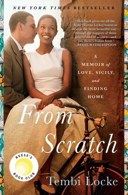 From Scratch: A Memoir of Love, Sicily, and Finding Home - Locke, Tembi