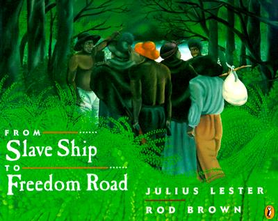 From Slave Ship to Freedom Road - Lester, Julius