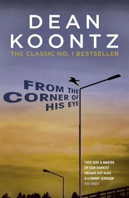 From the Corner of His Eye - Koontz, Dean
