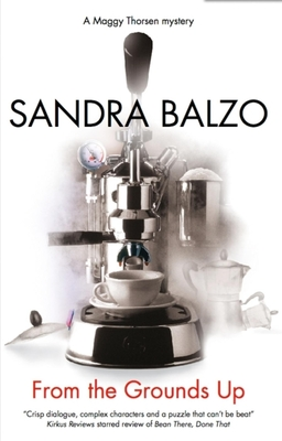 From the Grounds Up - Balzo, Sandra