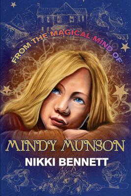 From the Magical Mind of Mindy Munson - Bennett, MS Nikki