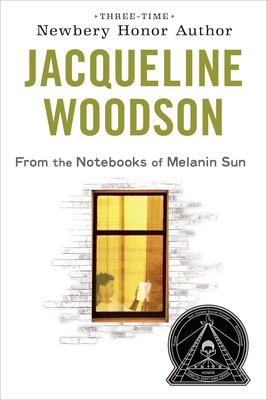 From the Notebooks of Melanin Sun - Woodson, Jacqueline