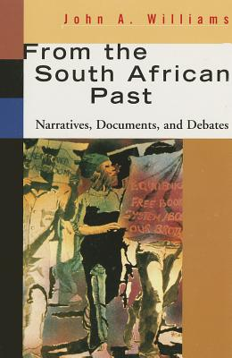 From the South African Past - Williams, John A