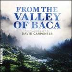 From the Valley of Baca: The Chamber Music of David Carpenter