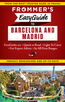 Frommer's Easyguide to Barcelona and Madrid - Harris, Patricia, and Lyon, David, Rabbi