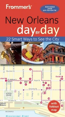 Frommer's New Orleans Day by Day - Schwam, Diana K